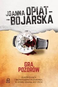 okładka Gra pozorów. Ebook | EPUB,MOBI | Joanna Opiat-Bojarska