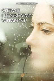 okładka Opętanie i egzorcyzmy w praktyce. Ebook | EPUB,MOBI |