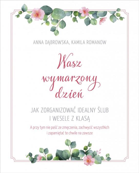 okładka Wasz wymarzony dzieńebook | EPUB, MOBI | Anna Dąbrowska, Kamila Romanow