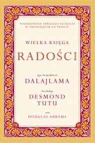 okładka Wielka księga radości. Ebook | papier | Jego Świątobliwość Dalajlama, Desmond Tutu