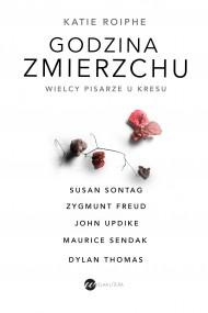 okładka Godzina zmierzchu. Ebook | EPUB,MOBI | Paweł Lipszyc, Katie Roiphe