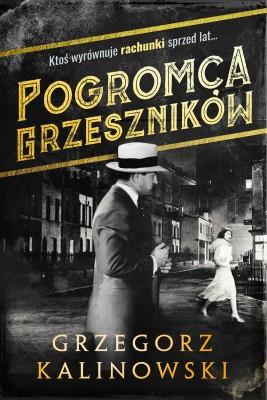 okładka Pogromca grzeszników, Ebook | Grzegorz Kalinowski