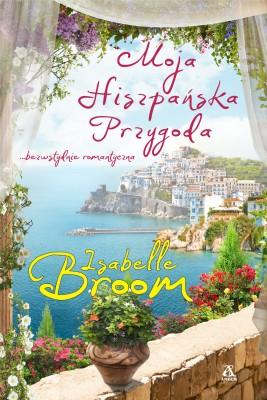 okładka Moja hiszpańska przygoda, Ebook | Isabelle Broom
