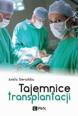 okładka Tajemnice transplantacji, Ebook | Aneta  Sieradzka