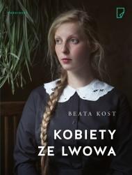 okładka Kobiety ze Lwowa, Ebook | Krystyna Podhajska, to/ studio, Beata Kost