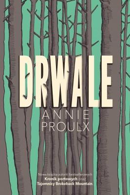 okładka Drwale, Ebook | Annie Proulx