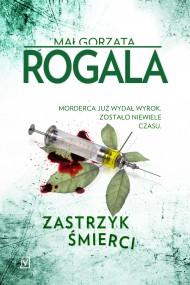 okładka Zastrzyk śmierci. Ebook | EPUB,MOBI | Małgorzata  Rogala