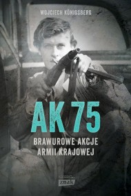 okładka AK 75. Ebook | Wojciech Königsberg