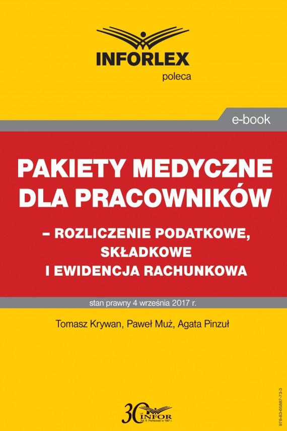 okładka Pakiet medyczny dla pracowników - rozliczenie podatkowe, składkowe i ewidencja rachunkowaebook | PDF | Paweł Muż, Tomasz Krywan, Agata Pinzuł