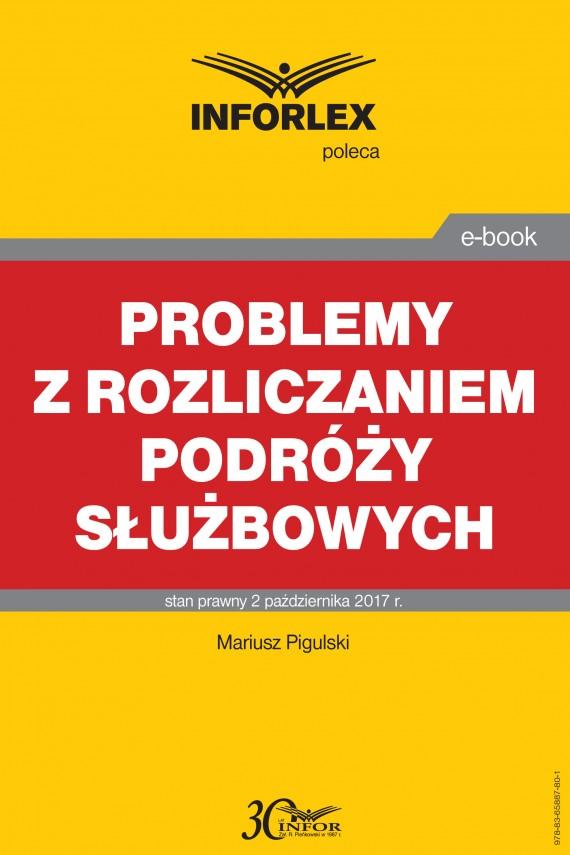 okładka Problemy z rozliczaniem podróży służbowychebook   PDF   Mariusz  Pigulski