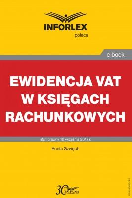 okładka Ewidencja VAT w księgach rachunkowych, Ebook | Aneta Szwęch