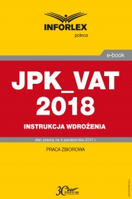 okładka JPK_VAT 2018 – Instrukcja wdrożenia. Ebook | PDF | Praca zbiorowa