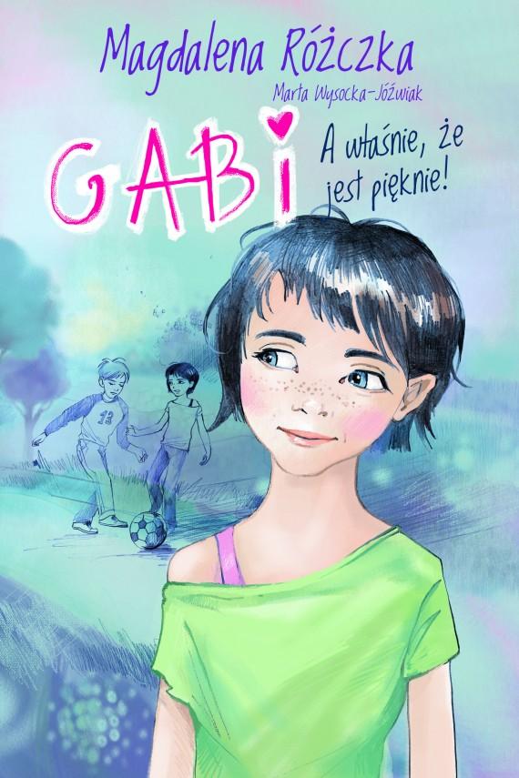okładka Gabi.ebook | EPUB, MOBI | Magdalena Różczka, Marta Wysocka-Jóźwiak