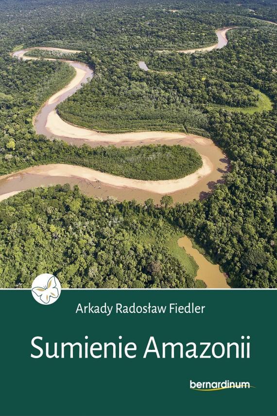 okładka Sumienie Amazonii. Ebook | EPUB, MOBI | Arkady Radosław  Fiedler