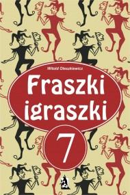 okładka Fraszki igraszki 7. Ebook | EPUB,MOBI | Witold Oleszkiewicz