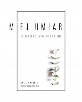 okładka Miej umiar, Ebook | Natalia Knopek