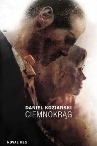 okładka Ciemnokrąg. Ebook | EPUB,MOBI | Daniel Koziarski
