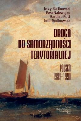 okładka Droga do samorządności terytorialnej, Ebook | Barbara  Post, Ewa  Nalewajko, Inka  Słodkowska, Jerzy  Bartkowski
