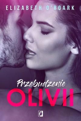 okładka Przebudzenie Olivii, Ebook | Elizabeth O'Roark