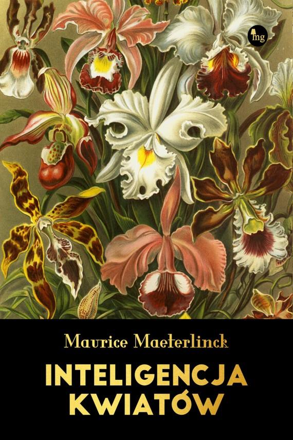 okładka Inteligencja kwiatów. Ebook | EPUB, MOBI | Maurice Maeterlinck