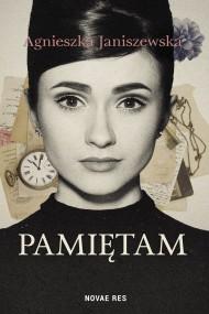 okładka Pamiętam, Ebook | Agnieszka  Janiszewska