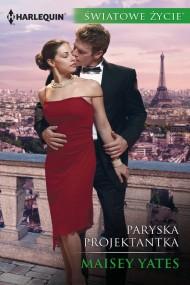 okładka Paryska projektantka. Ebook | EPUB,MOBI | Maisey Yates