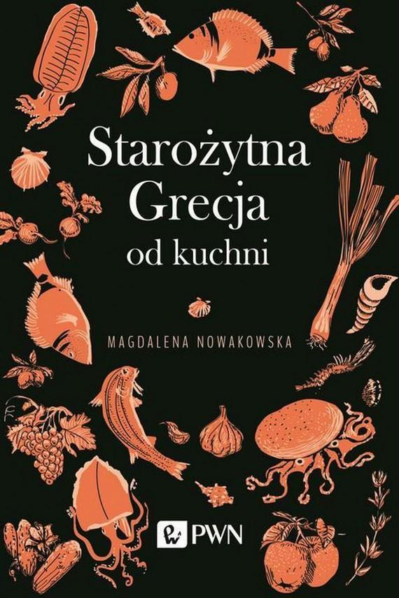 okładka Starożytna Grecja od kuchniebook | EPUB, MOBI | Magdalena  Nowakowska