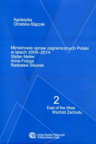 okładka Ministrowie spraw zagranicznych Polski w latach 2005-2014, Ebook   Agnieszka Orzelska