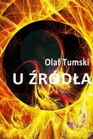 okładka U źródła. Ebook | PDF | Olaf Tumski