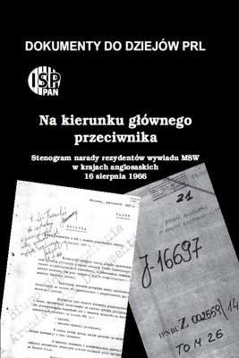 okładka Na kierunku głównego przeciwnika …, Ebook   Andrzej  Paczkowski