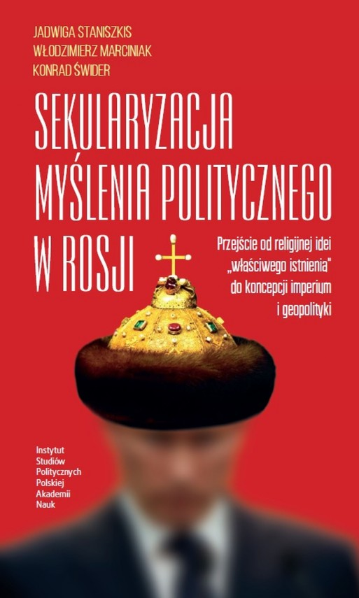 okładka Sekularyzacja myślenia politycznego w Rosjiebook | PDF | Jadwiga  Staniszkis, Konrad Świder, Włodzimierz  Marciniak
