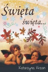 okładka Święta. święta.... Ebook | PDF | Katarzyna Krzan