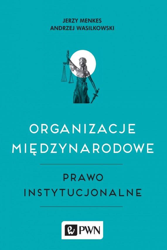 okładka Organizacje międzynarodoweebook | EPUB, MOBI | Jerzy  Menkes, Andrzej  Wasilkowski