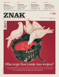 okładka Miesięcznik Znak nr 750: Dlaczego fascynuje nas wojna?. Ebook | EPUB,MOBI | autor  zbiorowy