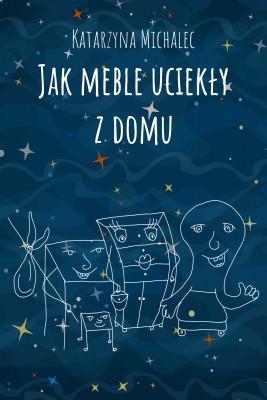 okładka Jak meble uciekły z domu, Ebook | Katarzyna Michalec