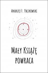 okładka Mały Książę powraca, Ebook | Andrzej F.  Paczkowski