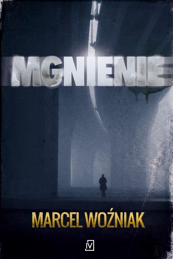 okładka Mgnienie. Ebook | EPUB, MOBI | Marcel Woźniak