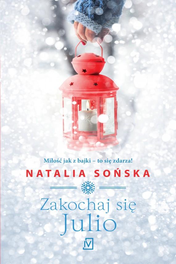 okładka Zakochaj się, Julioebook | EPUB, MOBI | Natalia Sońska