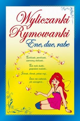 okładka Wyliczanki. Rymowanki. Ene, due, rabe, Ebook | Praca zbiorowa