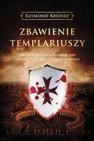 okładka Zbawienie templariuszy, Ebook | Raymond Khoury