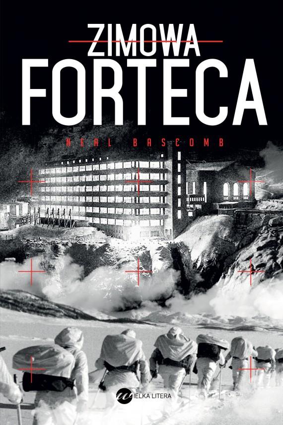 okładka Zimowa forteca. Ebook | EPUB, MOBI | Neal Bascomb, Mariusz Gądek