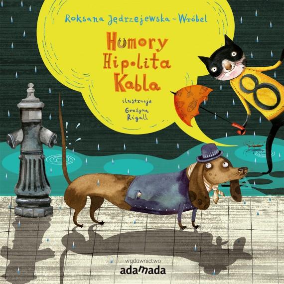 okładka Humory Hipolita Kablaebook | EPUB, MOBI | Roksana Jędrzejewska-Wróbel, Grażyna Rigall