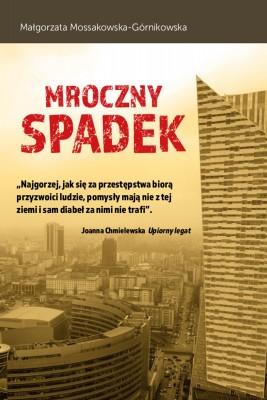 okładka Mroczny spadek, Ebook | Małgorzata  Mossakowska-Górnikowska