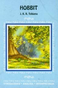 okładka Hobbit J. R. R. Tolkiena. Streszczenie, analiza, interpretacja, Ebook | Agnieszka  Marszał