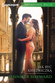 okładka Jak być księżniczką. Ebook | EPUB,MOBI | Jennifer Hayward