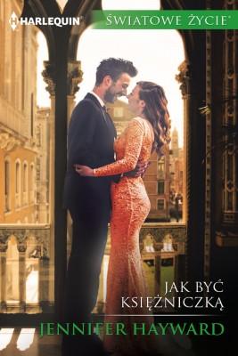 okładka Jak być księżniczką, Ebook | Jennifer Hayward