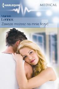okładka Zawsze możesz na mnie liczyć. Ebook | EPUB,MOBI | Marion Lennox