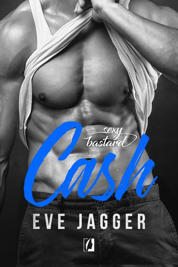 okładka Sexy Bastard. Cashebook | EPUB, MOBI | Eve Jagger