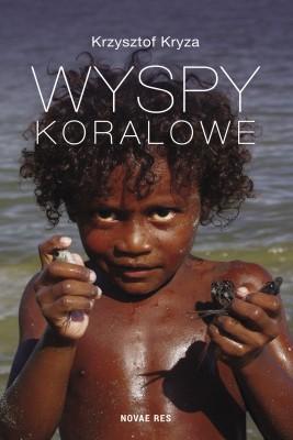 okładka Wyspy Koralowe, Ebook   Krzysztof  Kryza