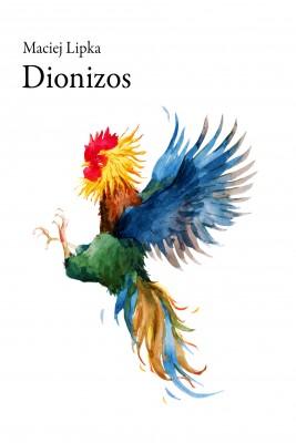 okładka Dionizos, Ebook   Maciej Lipka